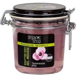 """Organic Shop гель-мусс для тела """"Тропическая роза"""", 350 мл"""
